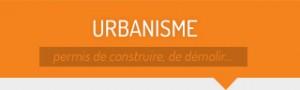 Urbanisme - permis de construire, démolir...